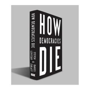 how democracies die